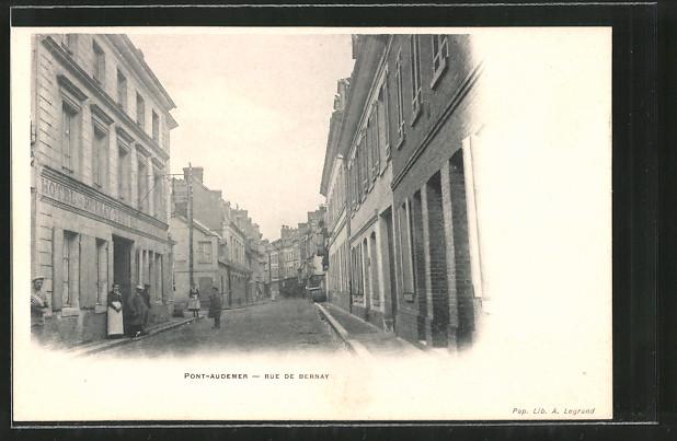 AK Pont-Audemer, Rue de Bernay, Hotel Bernay