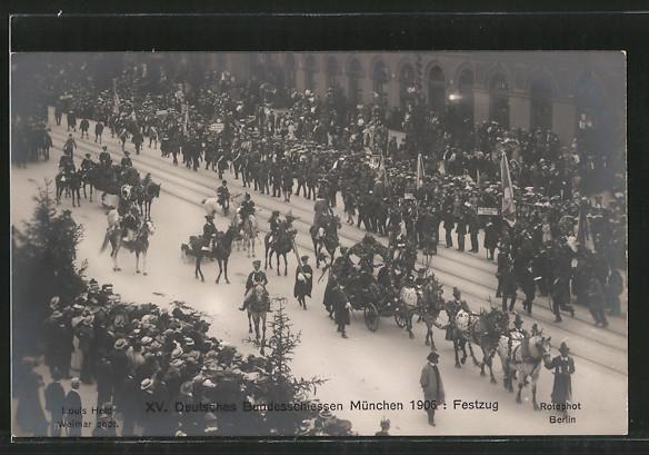 AK München, XV. Deutsches Bundesschiessen 1906, Festzug der Schützenvereine