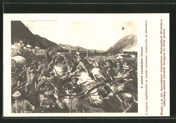 Künstler-AK A magyar népfölkelök az uzsoki szorosban..., ungarische Soldaten im Gefecht