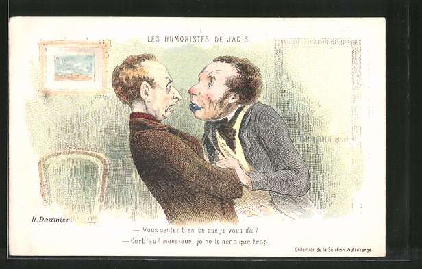 Künstler-AK sign. Honore Daumier: Les Humoristes de Jadis, Vous sentez bien..., Herrenstreit, Humor