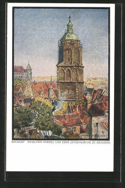 Künstler-AK Fritz Beckert: Meissen, Zwischen Himmel und Erde, Motiv der Stadtkirche