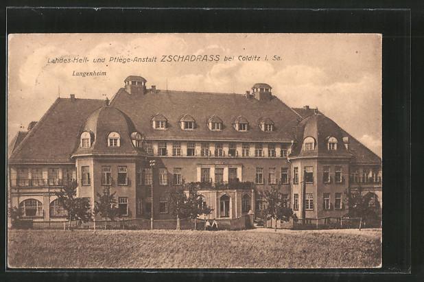 AK Zschadrass, Landes Heil- & Pflege-Anstalt, Lungenheim