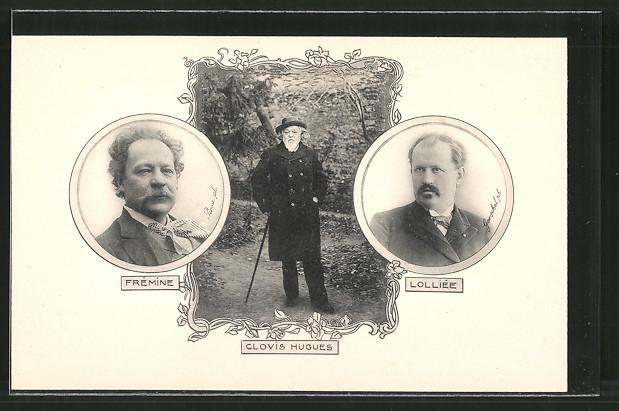 AK Clovis Hugues, Lolliée, Frémine, Porträts von Politikern