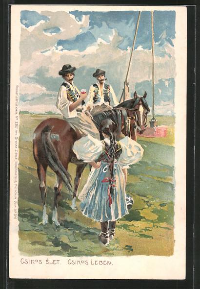Lithographie Csikos Élet, Csikos Leben, ungarische Bauern in Volkstracht zu Pferde