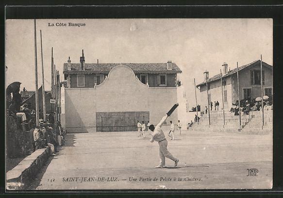 AK Saint-Hean-de-Luz, Une Partie de Pelote à la Chistera