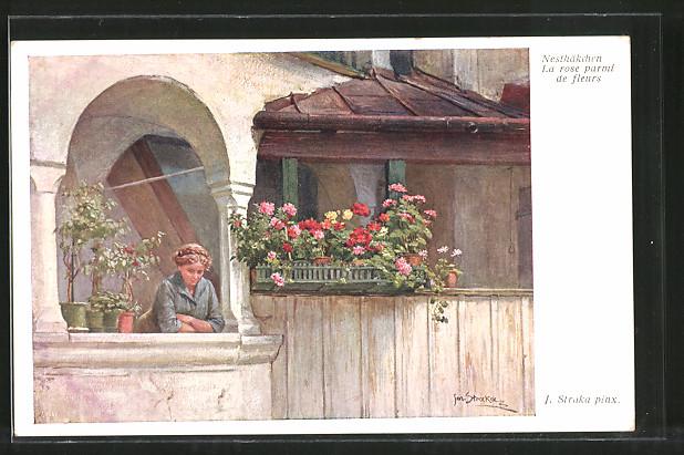 Künstler-AK Josef Straka: Nesthäkchen, La rose parmi de fleurs, junges Fräulein steht auf einem Balkon
