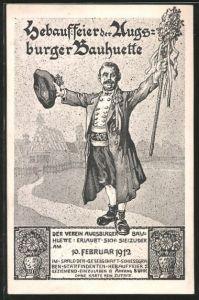 AK Augsburg, Hebauffeier d. Architektenverein Augsburger Bauhütte 1912, Mann in Tracvht