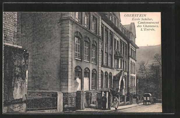 AK Oberstein, École Schiler, Cantonnement des Chasseurs, l'Entree, Schule