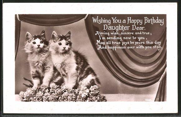 AK Wishing You a Happy Birtday Daughter Dear, Katzenkinder und Blumen