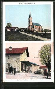 AK Halsbach, Lamprecht's Kauf- u. Gasthaus, Schule, Kirche, Pferdegespann