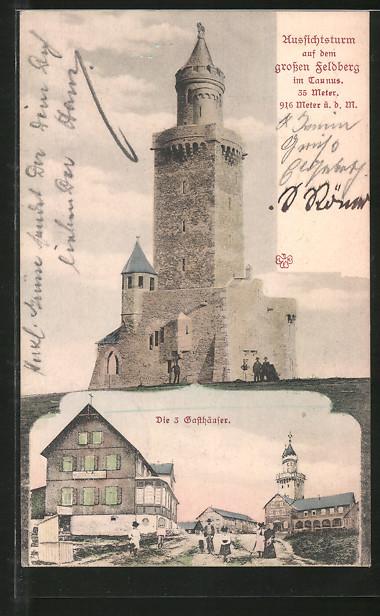 AK Feldberg, Aussichtsturm auf dem grossen Feldberg, die 3 Gasthäuser