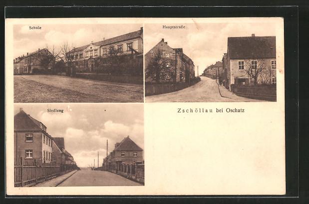AK Zschöllau, Hauptstrasse, Schule, Siedlung