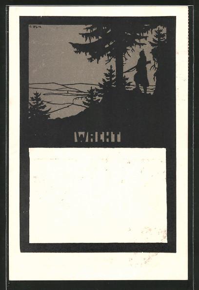 Künstler-AK Wacht, Soldat im Feld, Silhouette