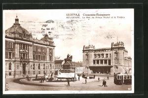 AK Belgrade, le Monument du Prince Michel et le théâtre, Strassenbahn