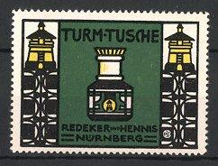 Reklamemarke Nürnberg, Turm-Tusche Redeker & Hennis, Flasche mit Tusche & Leuchttürme