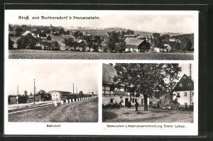 AK Burkersdorf, Bahnhof, Gasthaus Materialwarenhandlung E. Lohse, Gesamtansicht