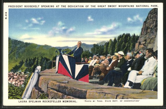 AK Laura Spelman Rockefeller Memorial, Ansprache von Präsident Roosevelt im Great Smoky Mountains National Park