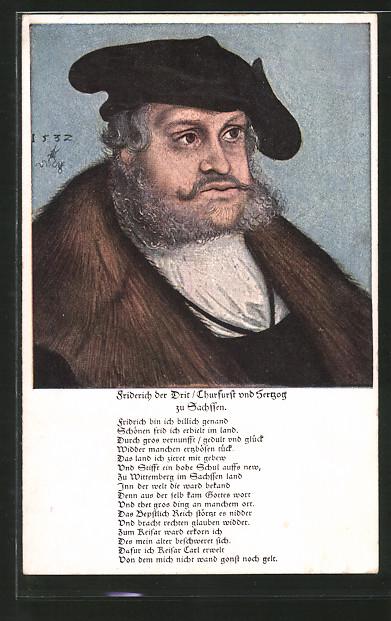 Künstler-AK Friderich der Drit, Churfurst und Herzog zu Sachsen