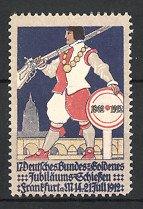 Reklamemarke Frankfurt / Main, 17. Deutsches-Goldenes Jubiläums-Schiessen 1912, Schütze mit Gewehr & Zielscheibe