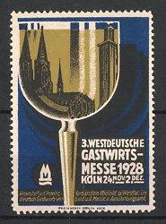 Reklamemarke Köln, 3. Westdeutsche Gastwirts-Messe 1928, Kölner Dom spiegelt sich im Weinglas