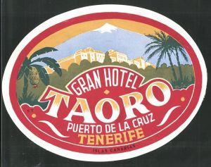 Kofferaufkleber Puerto De La Cruz, Tenerife, Grand Hotel Taoro, Hotelgebäude