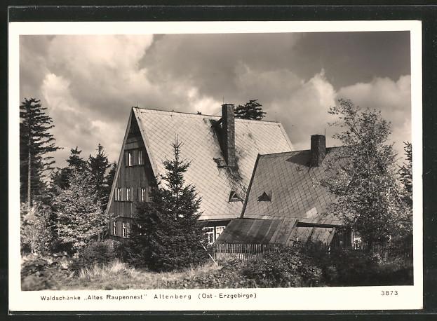 AK Altenberg, Gasthaus Waldschänke Altes Raupennest