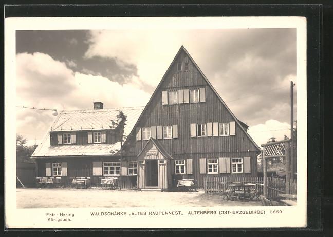 AK Altenberg, Gasthaus Waldschänke Altes Raupennest mit Gartenlokal