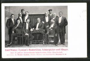 AK Dresden, Emil Winter-Tymian's Humoristen, Schauspieler und Sänger