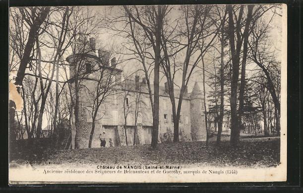 AK Nangis, Château de Nangis, Ancienne résidence des Seigneurs de Bricnanteau et de Guerchy, marquis de Nangis