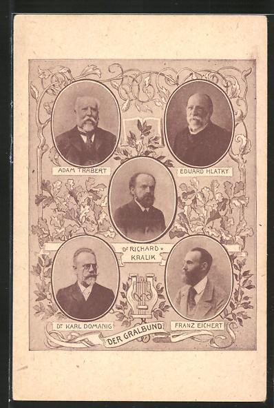 AK Der Gralbund, Adam Trabert, Eduard Hlatky, Richard Kralik, Karl Domanig, Franz Eichert