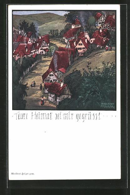 Künstler-AK Adalbert Holzer: Teure Heimat sei mir gegrüsst, Blick auf ein Dorf