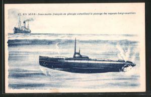 AK En Mer, Sous-marin francais en plongée surveillant le passage des vapeurs longs-courriers, Französisches U-Boot