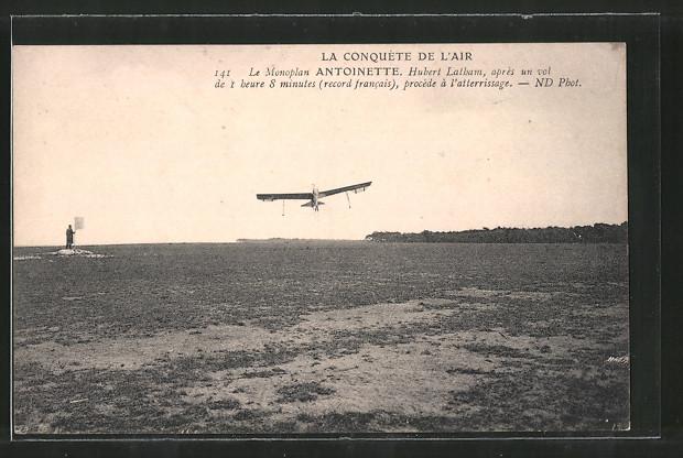 AK La Conquette de l'Air, Le Monoplan Antoinette, Hubert Latham, Flugzeug