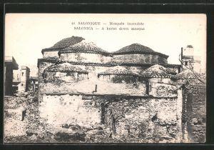 AK Salonique / Salonica, Mosquée incendiée, A burnt down mosque, Moschee nach dem Brand