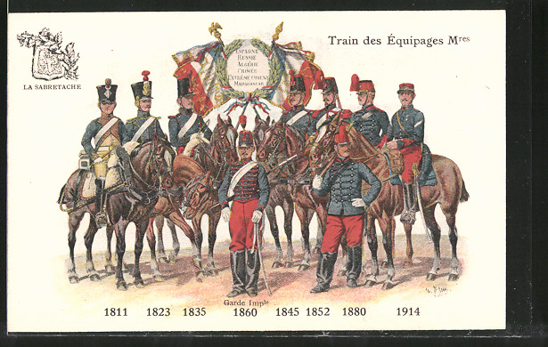 AK Train des Équipages Mres, 1811 - 1914, Französische Uniformen