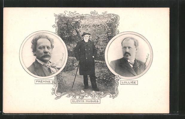 AK Frémine, Lolliée und Clovis Hugues, Schriftsteller