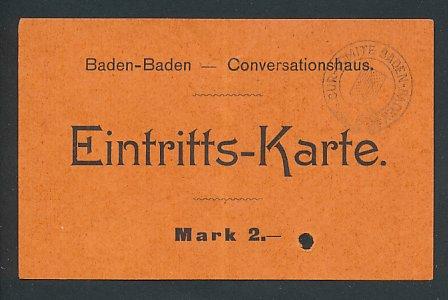 Eintrittskarte Baden-Baden, Konversationshaus, Stempel Kur-Komitee Baden-Baden