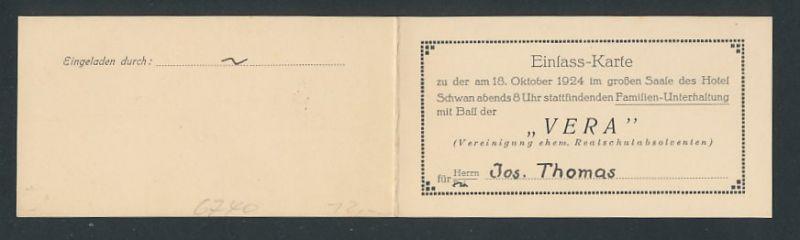 Eintrittskarte Hotel Schwan, 1924, Familien Unterhaltung mit Ball der VERA Vereinigung ehem. Realschüler