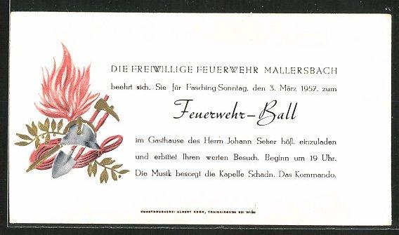 Einladung Mallersbach, Feuerwehr-Ball der freiwilligen Feuerwehr 1957, geprägtes Wappen Feuerwehr-Helm mit Ausrüstung