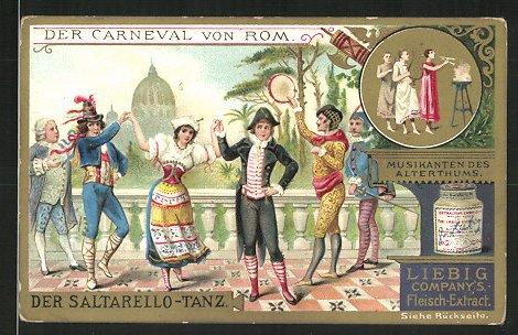 Sammelbild Liebig's Fleisch Extract, Karneval in Rom, Saltarello Tanz, Musikanten des Altertums