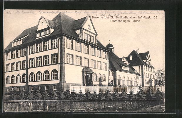 AK Emmendingen, Kaserne des 2. Ersatz-Bataillon Inf. Regt. 169