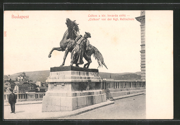 AK Budapest, Csikos a kir. lovarda elött, Csikos vor der Kgl. Reitschule