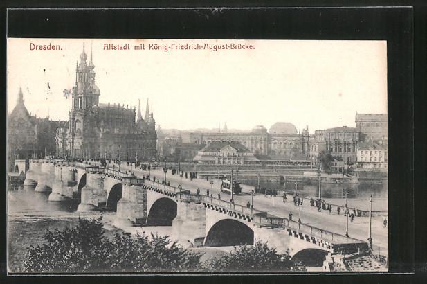 AK Dresden, Altstadt mit König-Friedrich-August-Brücke mit Strassenbahn