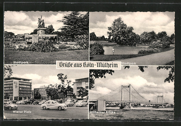AK Köln-Mülheim, Wiener Platz, Mülheimer Brücke, Stadtpark
