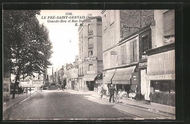 AK Le Pré-Saint-Gervais, Grande Rue et Rue Danton