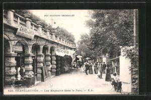 AK Chatelguyon, Les Magasins dans le Parc