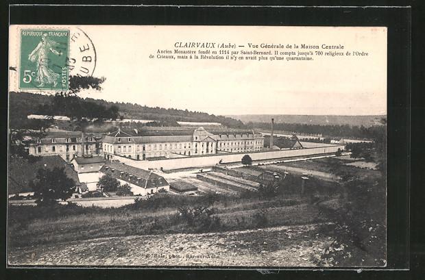 AK Clairvaux, Vue générale de la Maison Centrale