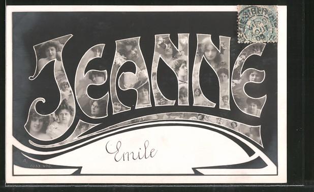 Fotomontage-AK Namenstag Jeanne, Buchstaben mit Damenportraits 0