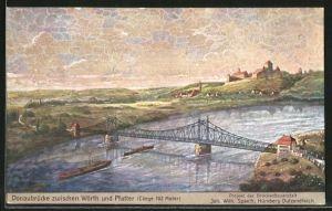 Künstler-AK Wörth, Donaubrücke zwischen Wörth und Pfatter