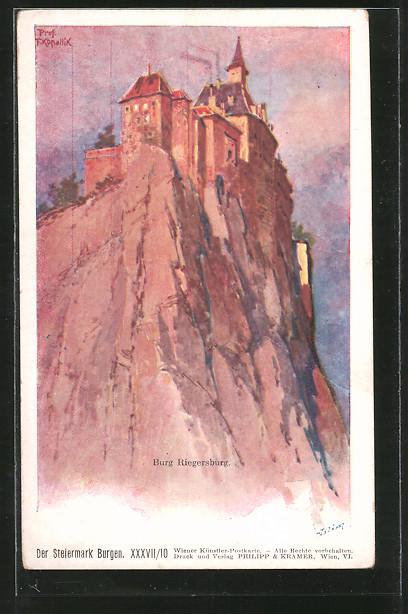 Künstler-AK Franz Kopallik: Der Steiermark Burgen, Burg Riegersburg